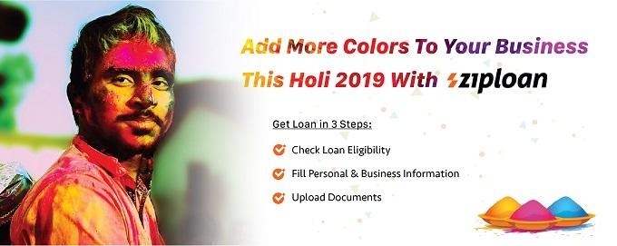 add more colors to your business this holi 2019 with ziploan