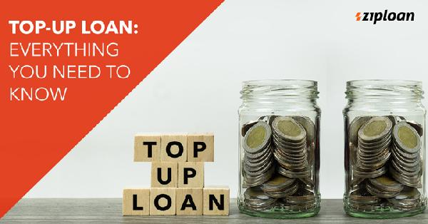 here s everything you need to know about top up loan best finance blog in india business loans blog ziploan in